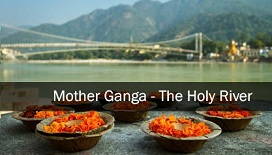Mother Ganga: The Holy River